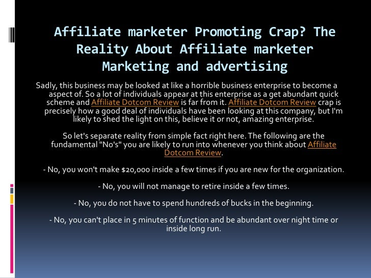 Affiliate marketer Promoting Crap? The         Reality About Affiliate marketer             Marketing and advertising Sadl...