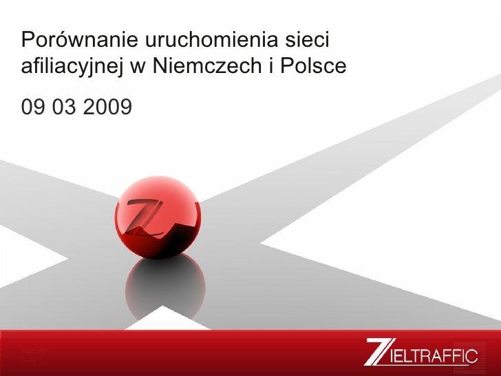 Porównanie uruchomienia sieci afiliacyjnej w Niemczech i Polsce 09 03 2009