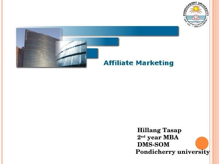 Hillang Tasap 2 nd  year MBA DMS-SOM Pondicherry university
