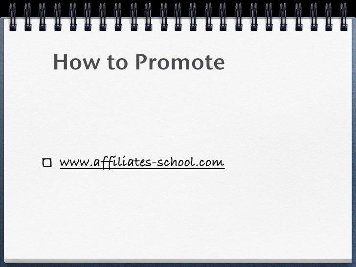 How to Promotewww.affiliates-school.com