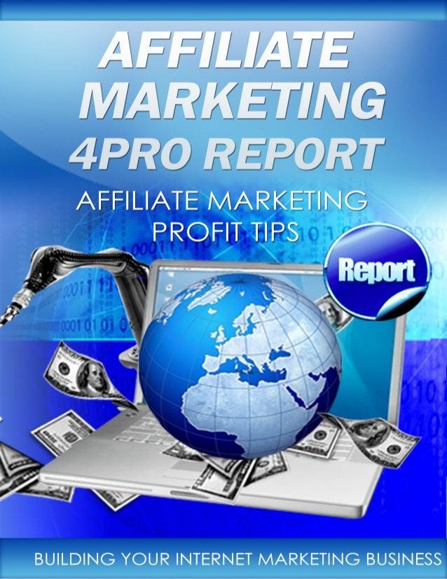 "AFFILIATE MARKETING 4PRO REPORTp        Affiliate Marketing            4Pro Report                         ""Affiliate Mark..."