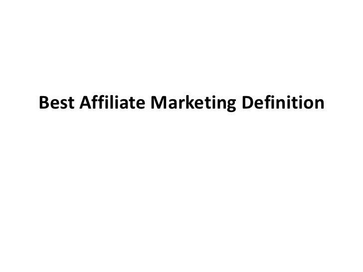 Best Affiliate Marketing Definition