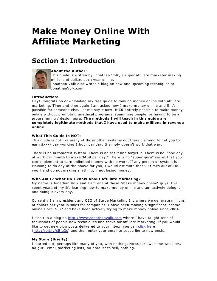Make Money Online With Affiliate Marketing  Section 1: Introduction           About the Author:           This guide is wr...
