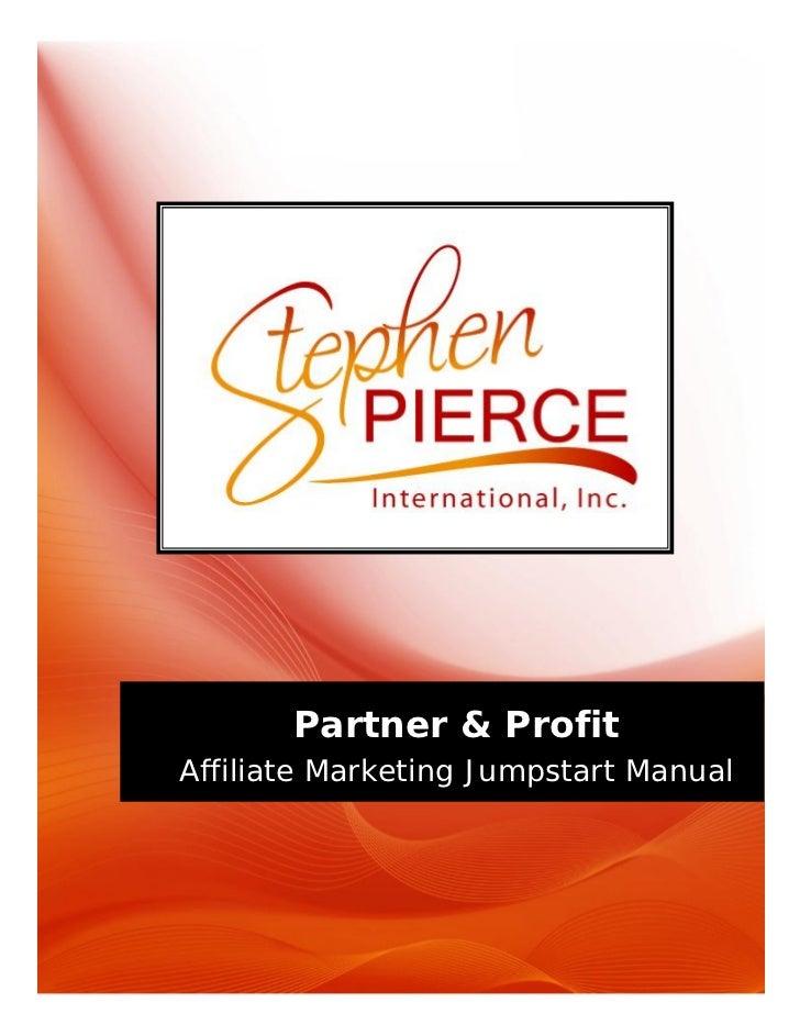 Partner & Profit: Affiliate Marketing Jumpstart Manual                                       Partner & Profit             ...
