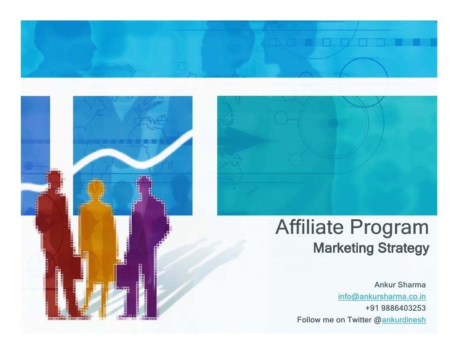 Affiliate Program       Marketing Strategy                         Ankur Sharma             info@ankursharma.co.in        ...