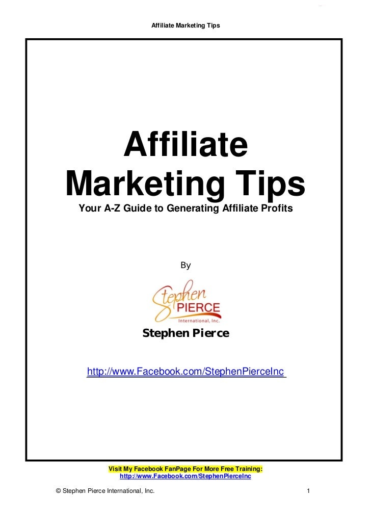 Affiliate Marketing Tips      Affiliate   Marketing Tips        Your A-Z Guide to Generating Affiliate Profits            ...