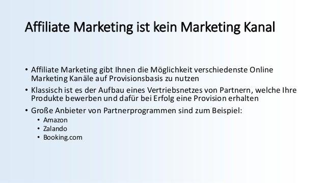 Affiliate Marketing ist kein Marketing Kanal • Affiliate Marketing gibt Ihnen die Möglichkeit verschiedenste Online Market...