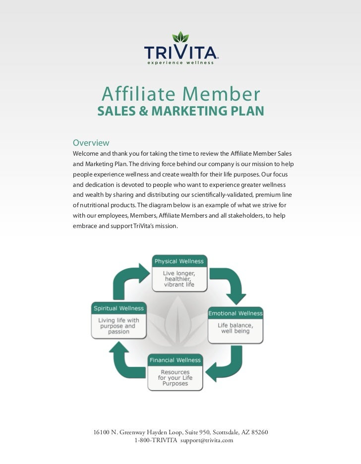 Affiliate Member        SALES & MARKETING PLANOverviewWelcome and thank you for taking the time to review the Affiliate Me...