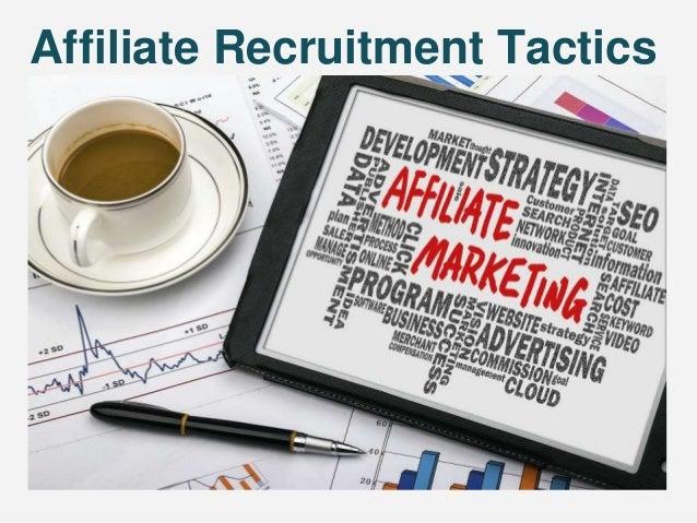 Affiliate Recruitment Tactics