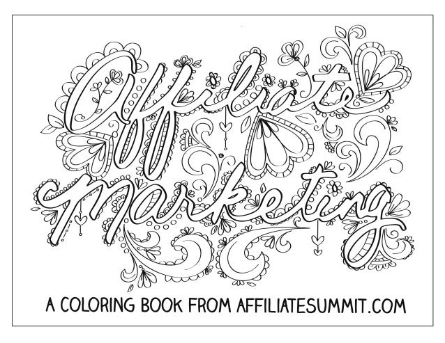 his coloring book is dedicated to all of the performance marketers out there. Wait, why is Affiliate Summit putting out a ...