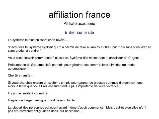 """affiliation franceAffiliate academieEntrer sur le siteLe système le plus puissant enfin révélé…""""Découvrez le Systeme explo..."""