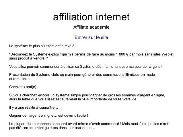 """affiliation internetAffiliate academieEntrer sur le siteLe système le plus puissant enfin révélé…""""Découvrez le Systeme exp..."""