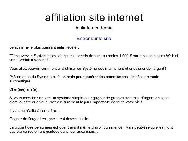 """affiliation site internetAffiliate academieEntrer sur le siteLe système le plus puissant enfin révélé…""""Découvrez le System..."""