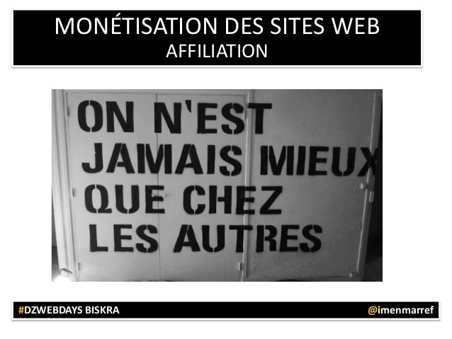 MONÉTISATION DES SITES WEB AFFILIATION  #DZWEBDAYS BISKRA  @imenmarref