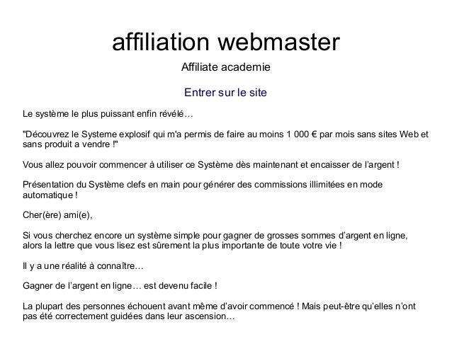 """affiliation webmasterAffiliate academieEntrer sur le siteLe système le plus puissant enfin révélé…""""Découvrez le Systeme ex..."""