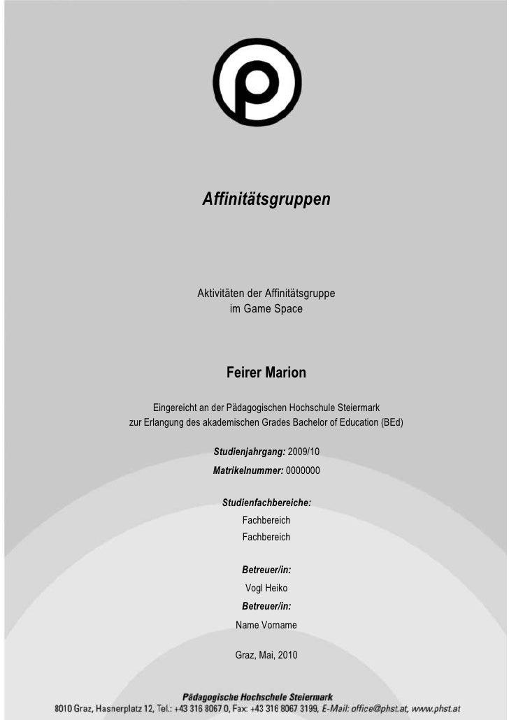-1255073top<br />Affinitätsgruppen<br />Aktivitäten der Affinitätsgruppe <br />im Game Space<br />Feirer Marion<br />Einge...