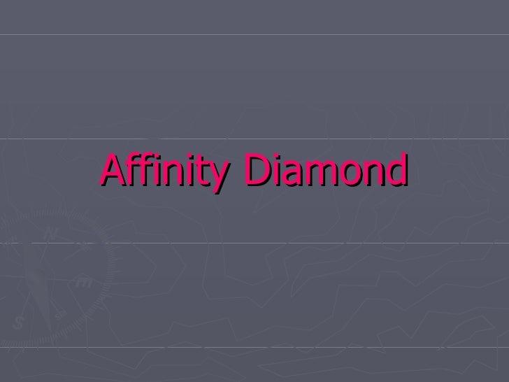 Affinity Diamond