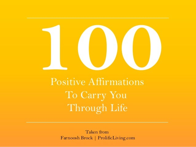 Positive Affirmations To Carry You Through Life Taken from Farnoosh Brock | ProlificLiving.com