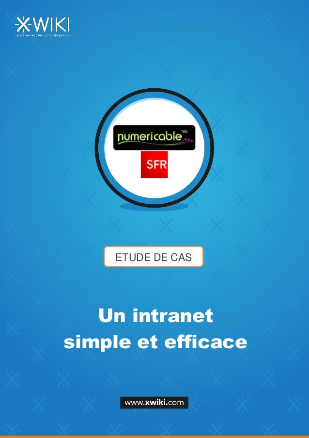 ETUDE DE CAS Un intranet simple et efficace