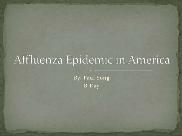 A meaning and outbreak of affluenza in america