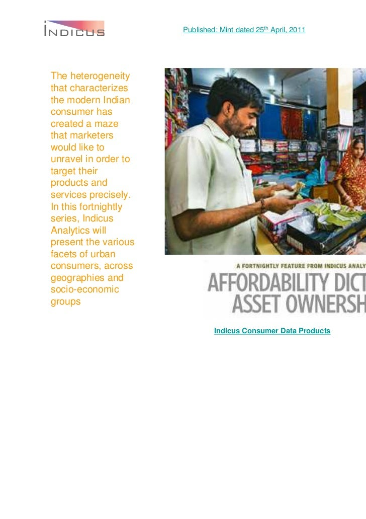 Published: Mint dated 25th April, 2011The heterogeneitythat characterizesthe modern Indianconsumer hascreated a mazethat m...