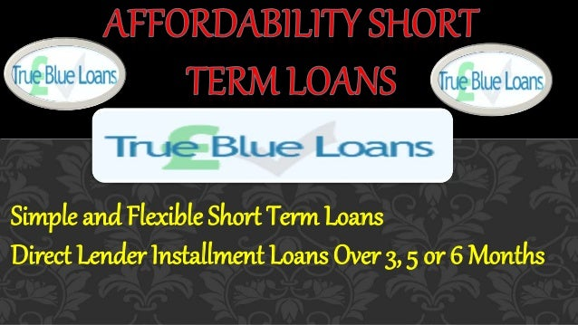 Simple and Flexible Short Term Loans Direct Lender Installment Loans Over 3, 5 or 6 Months
