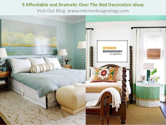 Affordable and dramatic over the bed decoration ideas
