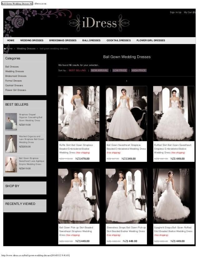 Ball Gown Wedding Dresses NZ - iDress.co.nz http://www.idress.co.nz/ball-gown-wedding-dresses[2014/3/12 9:41:03] Categorie...