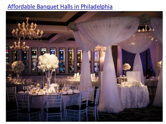 Affordable Banquet Halls In Philadelphia