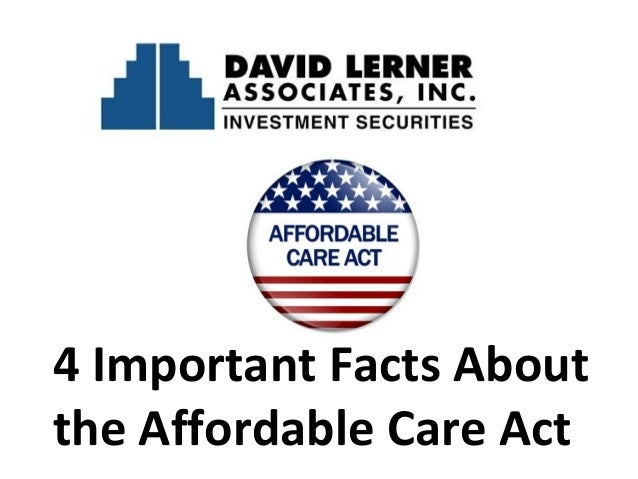 4 Important Facts About the Affordable Care Act
