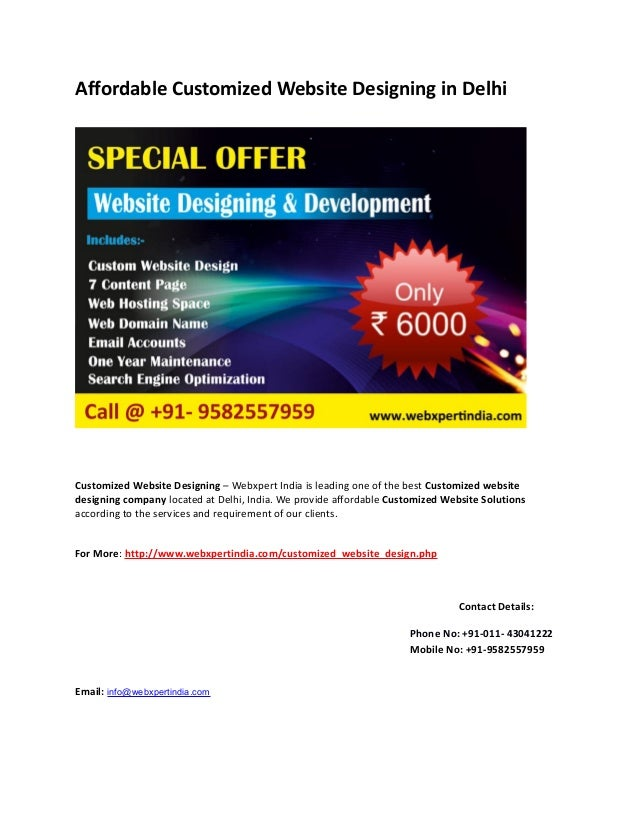 Affordable Customized Website Designing in Delhi  Customized Website Designing – Webxpert India is leading one of the best...