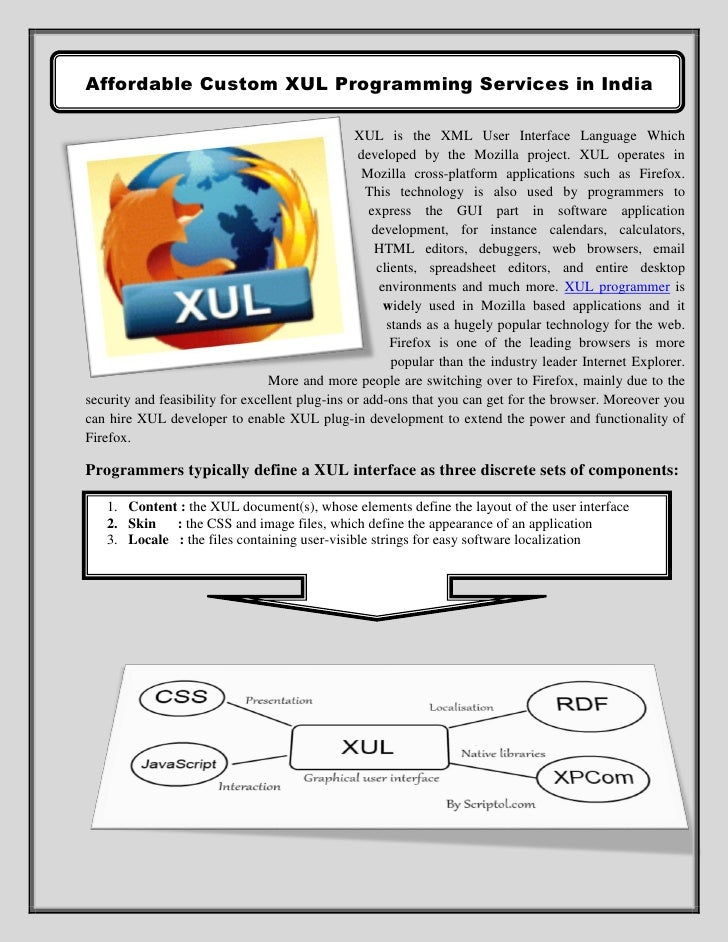 Affordable Custom XUL Programming Services in India                                                 XUL is the XML User In...