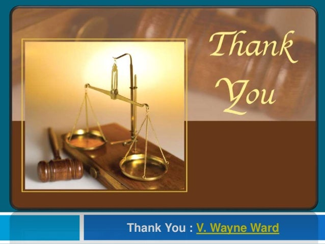 Thank You : V. Wayne Ward