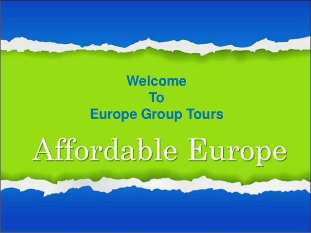 Welcome To Europe Group Tours