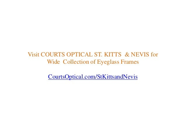 7d50801e7248 Affordable glasses frames in St Kitts and Nevis  8. Visit COURTS ...