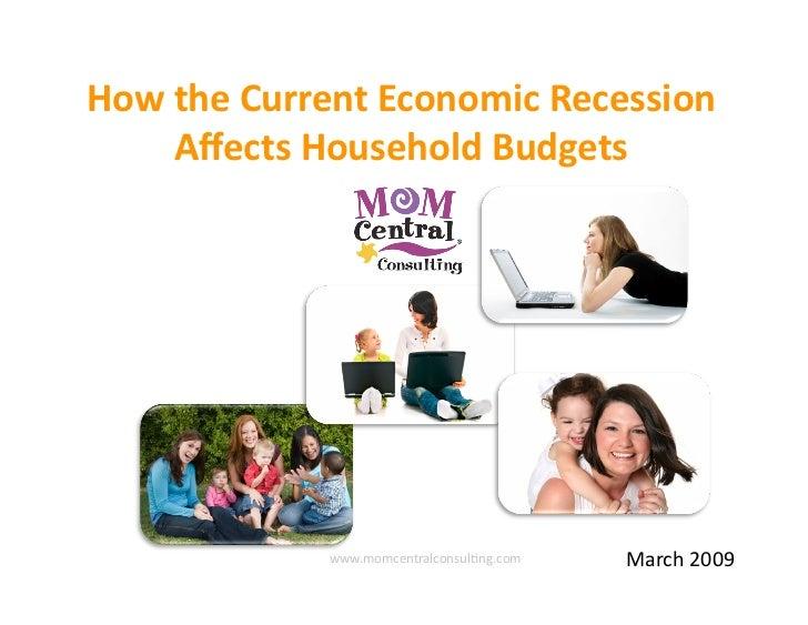 HowtheCurrentEconomicRecession     AffectsHouseholdBudgets                                                 March20...