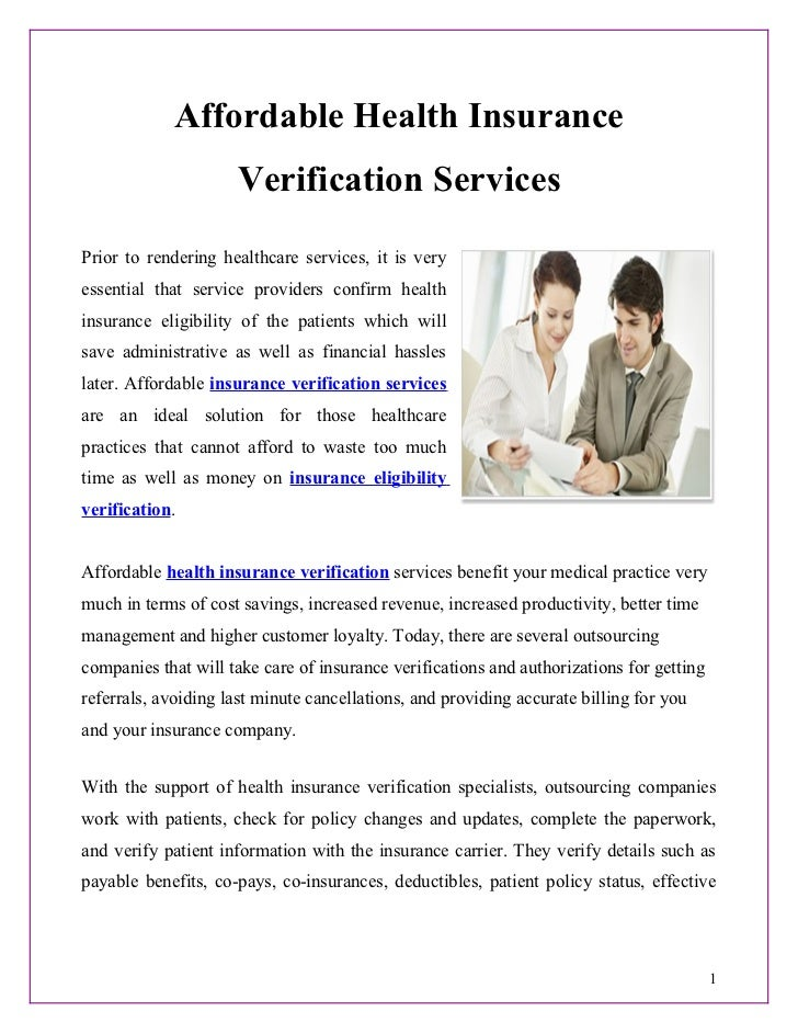 Affordable Health Insurance                     Verification ServicesPrior to rendering healthcare services, it is veryess...