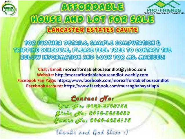 Chat / Email: moreaffordablehouseandlot@yahoo.com         Website: http://moreaffordablehouseandlot.weebly.comFacebook Fan...