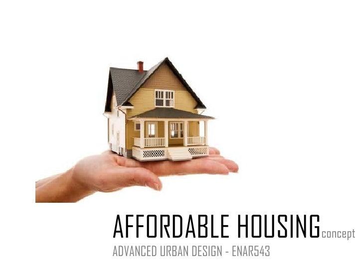 AFFORDABLE HOUSING concept ADVANCED URBAN DESIGN - ENAR543