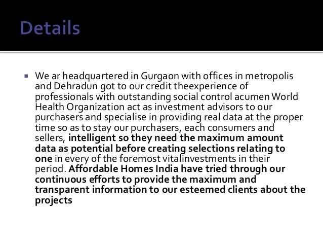  We ar headquartered in Gurgaon with offices in metropolis and Dehradun got to our credit theexperience of professionals ...