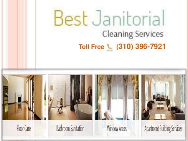 Affordable Janitorial Cleaning Services Los Angeles. Toll Free (310)  396 7921 ...