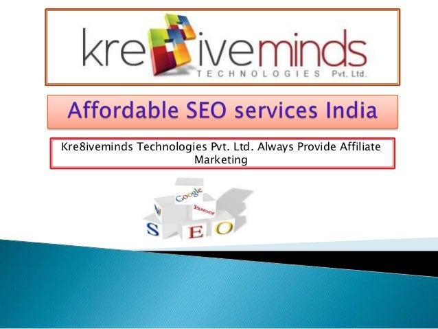 Kre8iveminds Technologies Pvt. Ltd. Always Provide Affiliate Marketing