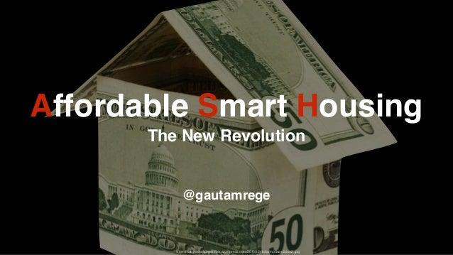 Affordable Smart Housing The New Revolution @gautamrege https://newmainehomes.files.wordpress.com/2010/12/dollar-house-clip...