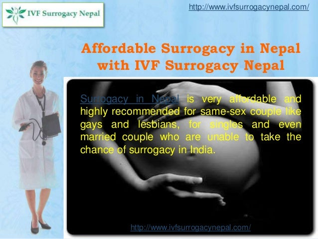 Affordable Surrogacy in Nepal with IVF Surrogacy Nepal Surrogacy in Nepal is very affordable and highly recommended for sa...