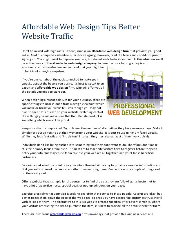 Affordable Web Design Tips Better  Website Traffic  Don't be misled with high costs. Instead, choose an affordable web des...