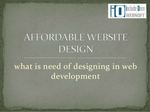 what is need of designing in web development