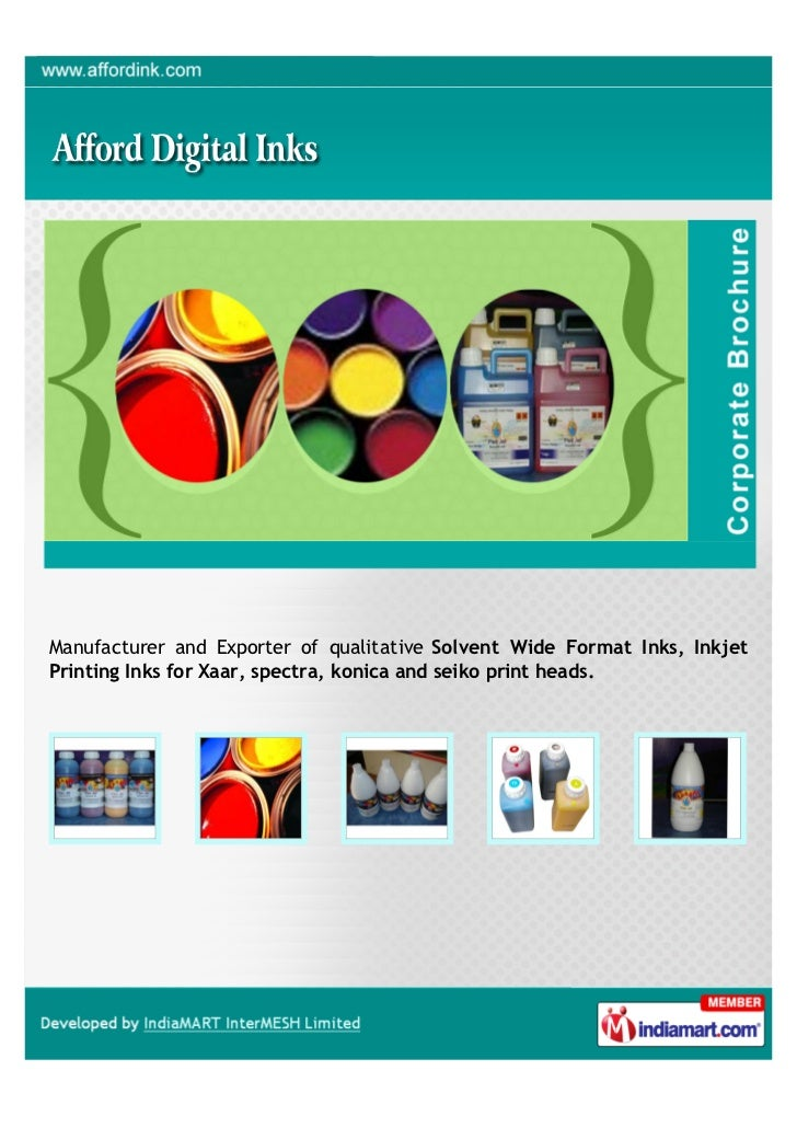 Manufacturer and Exporter of qualitative Solvent Wide Format Inks, InkjetPrinting Inks for Xaar, spectra, konica and seiko...