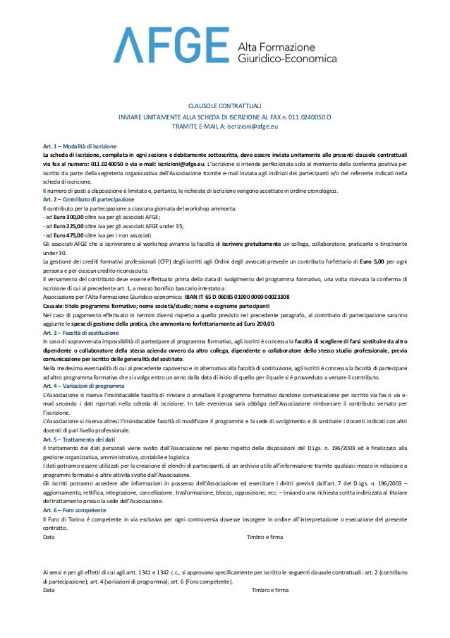 CLAUSOLE  CONTRATTUALI   INVIARE  UNITAMENTE  ALLA  SCHEDA  DI  ISCRIZIONE  AL  FAX  n.  011.0240050...