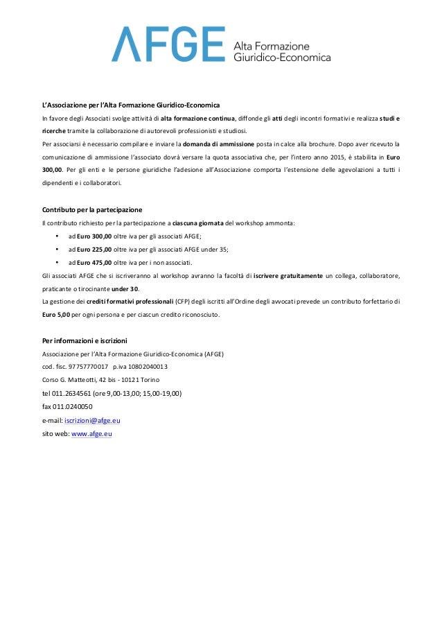 L'Associazione  per  l'Alta  Formazione  Giuridico-‐Economica   In  favore  degli  Associati  svolge  ...
