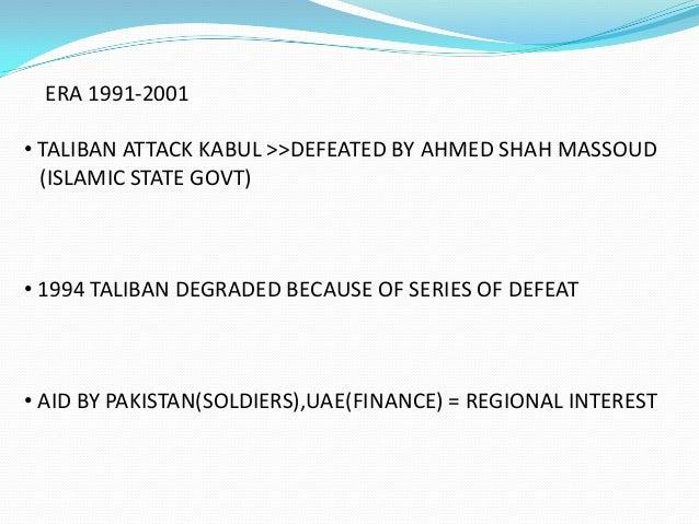 DEFEAT OF DUSTUM AND SEIZING OF MAJAR –E-SHARIF • IN 1998, DUSTUM DEFETED • MAJAR-E-SHARIF CAPTURED • ASSITANCE BY UAE ,PA...
